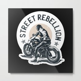 Street Rebellion Motorcycle fashion Metal Print