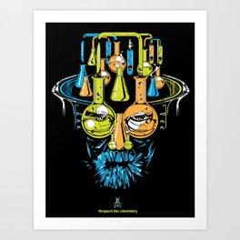 Respect the chemistry Art Print