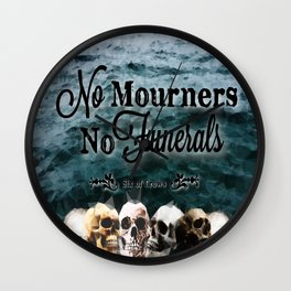 No Mourners - Black Wall Clock
