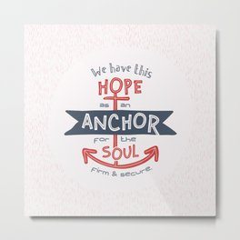 """Anchor for the Soul"" Hand-lettered Bible Verse Metal Print"
