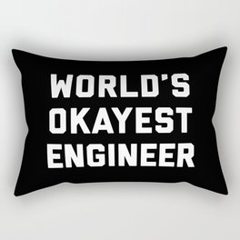 World's Okayest Engineer Funny Quote Rectangular Pillow