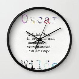 Oscar Wilde quote 4 Wall Clock