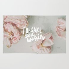 Forsake Your Worries Rug
