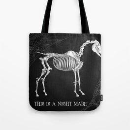 NIGHT MARE! Tote Bag