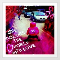 She Colors the World with Love Art Print