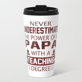 Papa Teacher Travel Mug