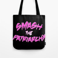 patriarchy Tote Bags featuring Smash the Patriarchy by tjseesxe