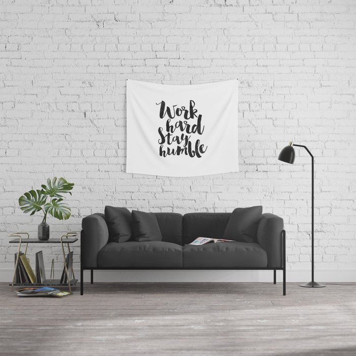 work hard stay humble, quote prints,office decor,home office desk,typography prints,wall art,quotes Wall Tapestry