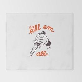 Kill Em All Throw Blanket