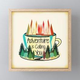Adventure is Calling You Framed Mini Art Print
