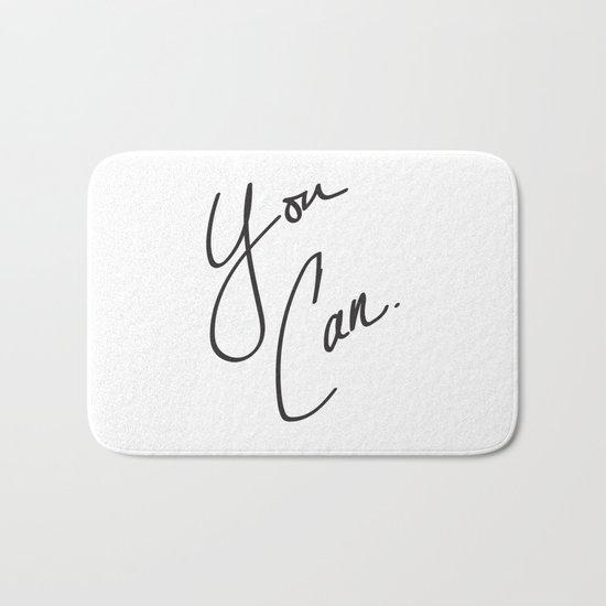 You Can. Bath Mat