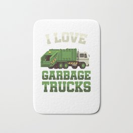 I Love Garbage Truck Collectors Vehicle Automotive Mechanic Truck Drivers Cleanliness Gift Bath Mat