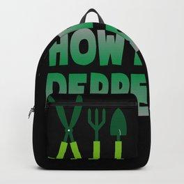 How I Was Depression Depression Gardening Backpack