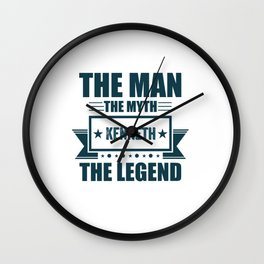 The man the myth Kenneth the legend quote gift Wall Clock