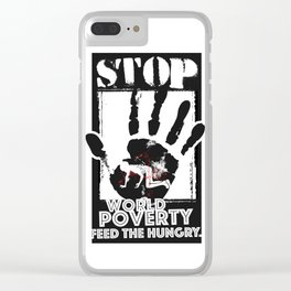 STOP POVERTY Clear iPhone Case