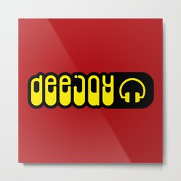 DeeJay Music Quote Metal Print