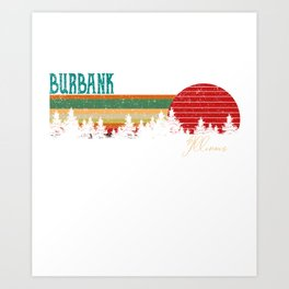 burbank Illinois Retro Vintage Custom Funny Art Print
