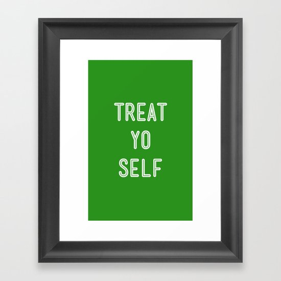 Treat Yo Self Green - Parks and Recreation Framed Art Print