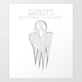 Ghosts Halloween Funny Faith Curse Gift Art Print