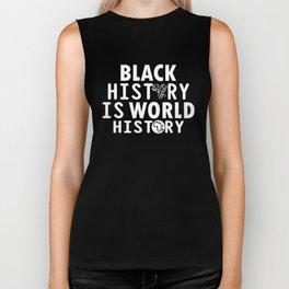 Black History Is World History Biker Tank