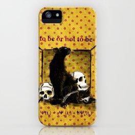 Schrödinger's Hamlet iPhone Case
