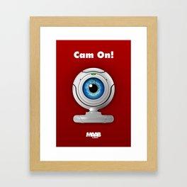 Cam On! Framed Art Print