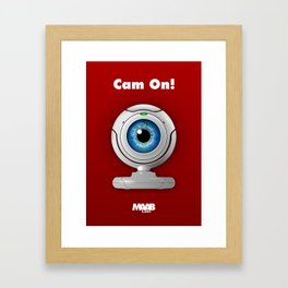 Cam On! Framed Art Print