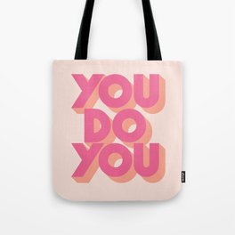 You Do You Block Type Pink Tote Bag