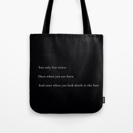 You Only Live Twice Tote Bag