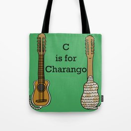 C is for Charango Tote Bag