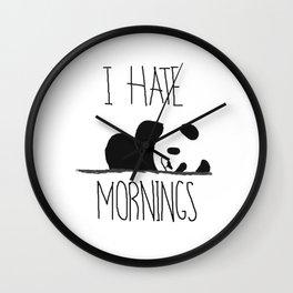 I Hate Mornings panda Wall Clock
