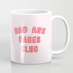 BAD ASS BABES CLUB Mug