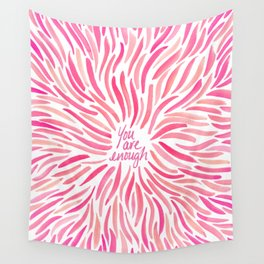 You Are Enough - Hot Pink Wall Tapestry