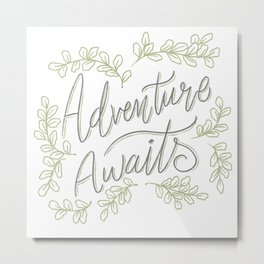 Adventure Awaits- #2 Metal Print