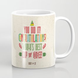 Buddy the Elf! World's Best Cup of Coffee Coffee Mug