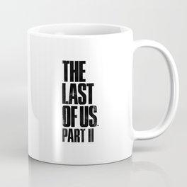 Ellie's birthday - The Last of Us Part II - Fan art Coffee Mug