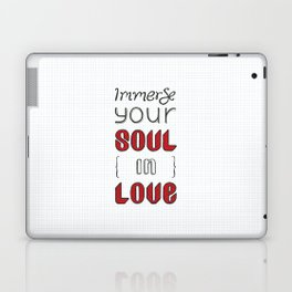 Immerse Your Soul in Love Laptop & iPad Skin