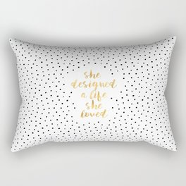 She Designed a Life She Loved Rectangular Pillow