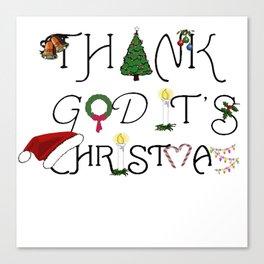 Thank God It's Christmas Consumer Irony Vector Canvas Print