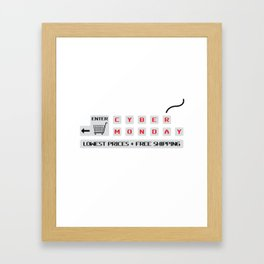 Cyber Monday Lowest Prices Plus Free Shipping Framed Art Print