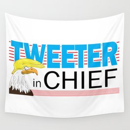 Tweeter in Chief Wall Tapestry