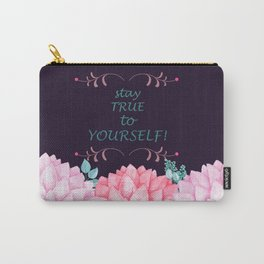 STAY TRUE TO YOURSELF #society6 Carry-All Pouch