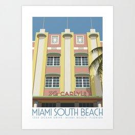 The Carlyle Hotel, Miami Beach Art Print