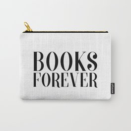 Books Forever Carry-All Pouch