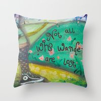 not all who wander Throw Pillows featuring Wander by Aimée Wheaton Mixed Media Art & Design