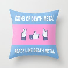 Peace, Like, Death Metal Throw Pillow