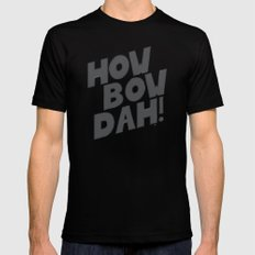 HOW BOW DAH! Dark Colors Mens Fitted Tee MEDIUM Black