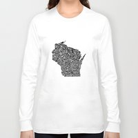 wisconsin Long Sleeve T-shirts featuring Typographic Wisconsin by CAPow!