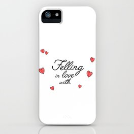 felling in love with iPhone Case