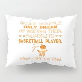 BASKETBALL DAD Pillow Sham